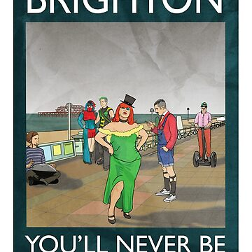 Brighton - You'll Never Be Cool Enough by loudribs