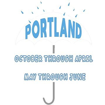 Funny It Only Rains Twice in Portland Oregon Shirt-PNW Tee by techman516