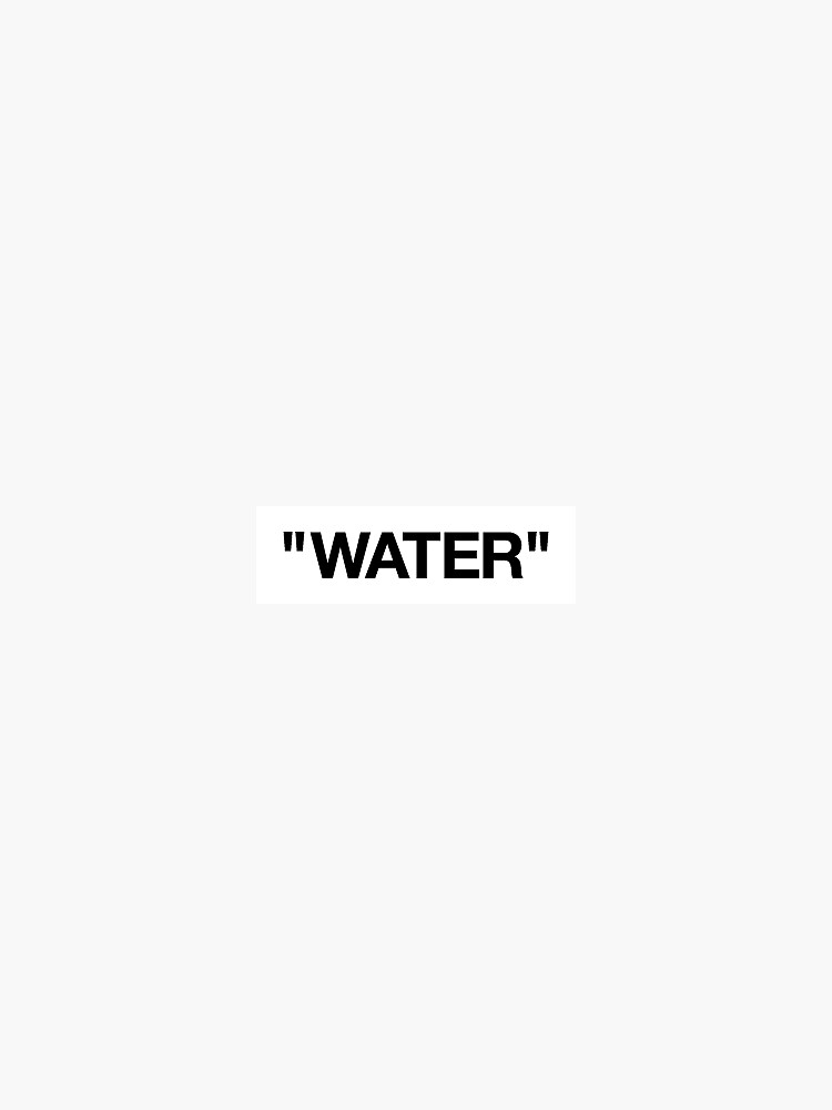 """""""WATER"""" - Off-White Sticker by stocked"""