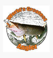 World's greatest angler Photographic Print