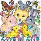Love All Life by Lynda Bell