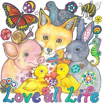 Love All Life by LyndaBell