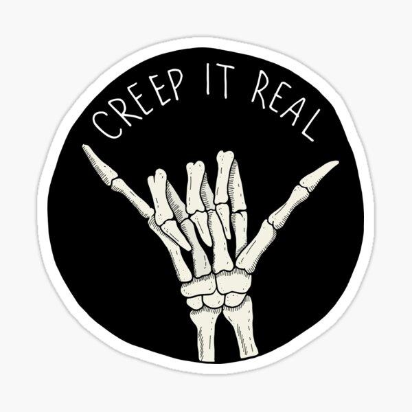 Creep It Real Sticker
