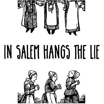 In Salem hangs the lie by GSunrise