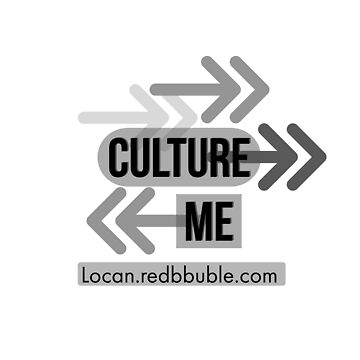 culture -> / <- me by Locan