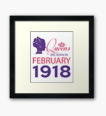 It's My Birthday 100. Made In February 1918. 1918 Gift Ideas. Framed Print