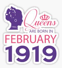 It's My Birthday 99. Made In February 1919. 1919 Gift Ideas. Sticker