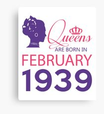 It's My Birthday 79. Made In February 1939. 1939 Gift Ideas. Canvas Print