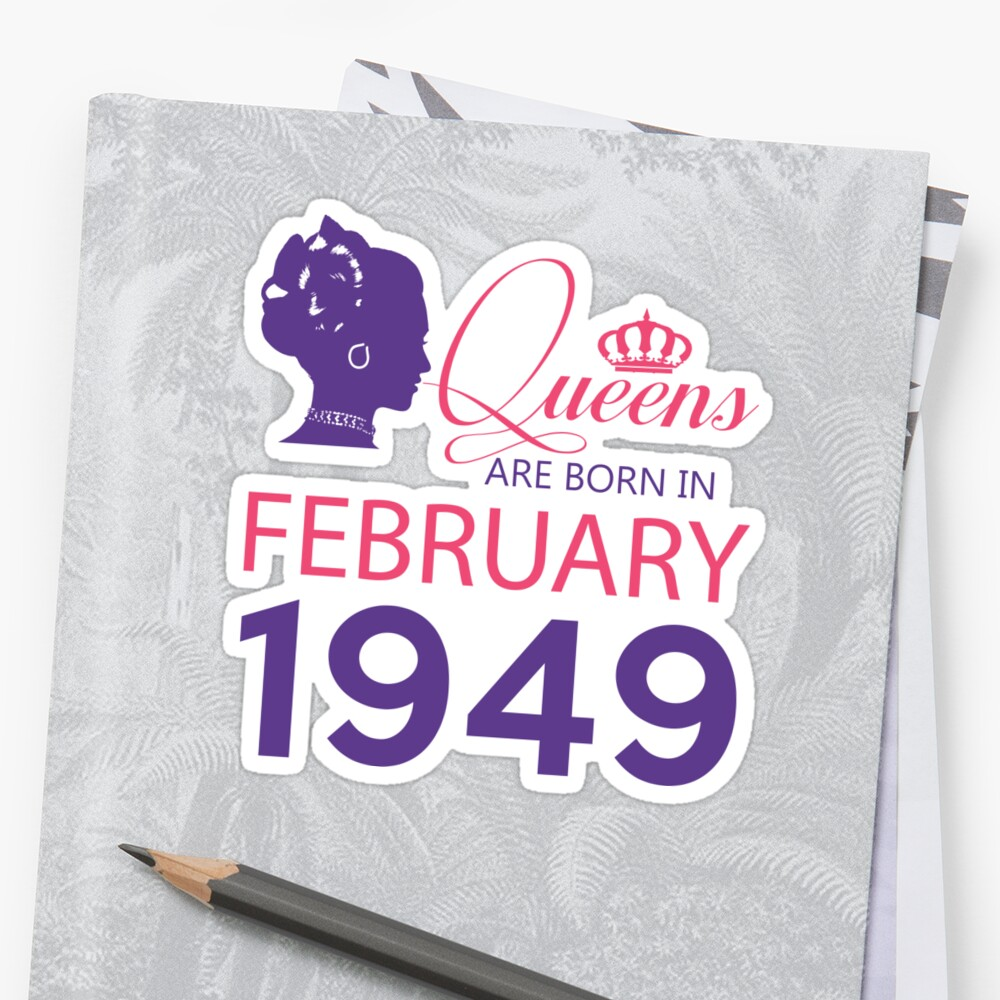 It's My Birthday 69. Made In February 1949. 1949 Gift Ideas. Sticker