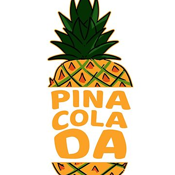Pina Colada Cocktail lover Gift by merchofberlin