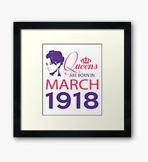 It's My Birthday 100. Made In March 1918. 1918 Gift Ideas. Framed Print