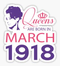 It's My Birthday 100. Made In March 1918. 1918 Gift Ideas. Sticker