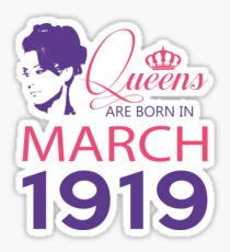 It's My Birthday 99. Made In March 1919. 1919 Gift Ideas. Sticker