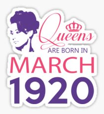 It's My Birthday 98. Made In March 1920. 1920 Gift Ideas. Sticker
