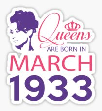It's My Birthday 85. Made In March 1933. 1933 Gift Ideas. Sticker
