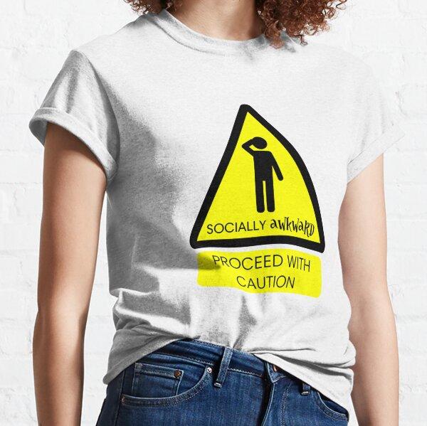 Socially Awkward Warning Classic T-Shirt