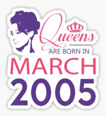 It's My Birthday 13. Made In March 2005. 2005 Gift Ideas. Sticker