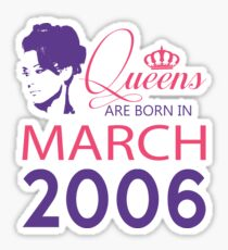 It's My Birthday 12. Made In March 2006. 2006 Gift Ideas. Sticker