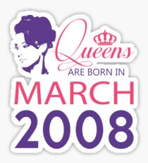 It's My Birthday 10. Made In March 2008. 2008 Gift Ideas. Sticker