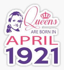 It's My Birthday 97. Made In April 1921. 1921 Gift Ideas. Sticker