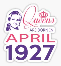 It's My Birthday 91. Made In April 1927. 1927 Gift Ideas. Sticker