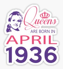It's My Birthday 82. Made In April 1936. 1936 Gift Ideas. Sticker