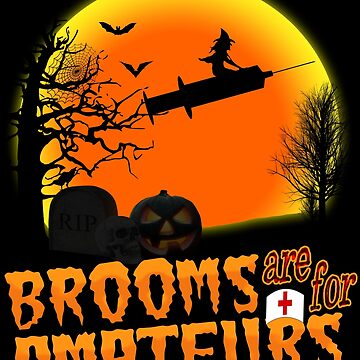 Brooms are for Amateurs Nurse Witch riding Syringe by Bullish-Bear