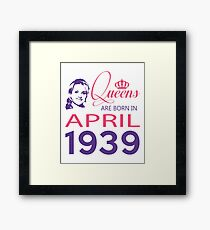 It's My Birthday 79. Made In April 1939. 1939 Gift Ideas. Framed Print