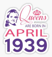 It's My Birthday 79. Made In April 1939. 1939 Gift Ideas. Sticker