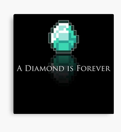A Diamond is Forever Canvas Print