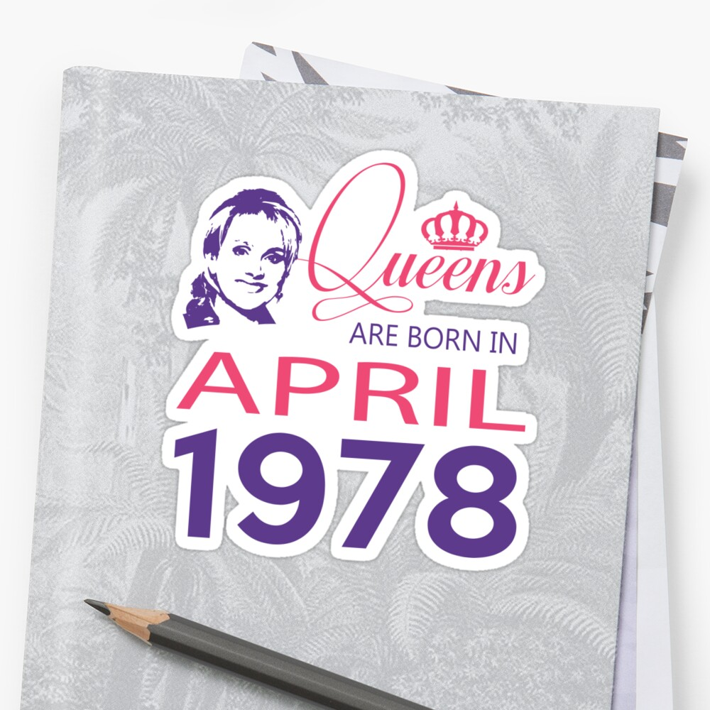 It's My Birthday 40. Made In April 1978. 1978 Gift Ideas. Sticker