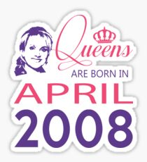 It's My Birthday 10. Made In April 2008. 2008 Gift Ideas. Sticker