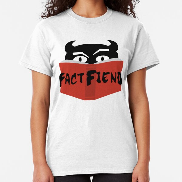 The Fact Fiend Logo - By Artists Unknown Classic T-Shirt