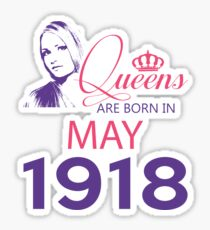It's My Birthday 100. Made In May 1918. 1918 Gift Ideas. Sticker