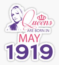 It's My Birthday 99. Made In May 1919. 1919 Gift Ideas. Sticker