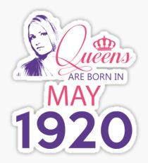It's My Birthday 98. Made In May 1920. 1920 Gift Ideas. Sticker