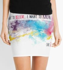 Carl Sagan Quote - I don't want to believe Mini Skirt