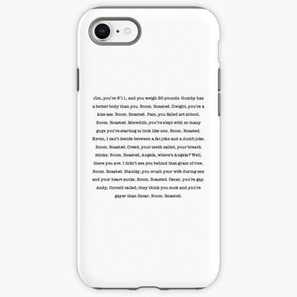 The Office - Boom. Roasted.  iPhone Tough Case