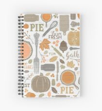 Sing for Your Supper THANKSGIVING // Gather Round & Give Thanks - A Fall Festival of Food, Fun, Family, Friends, and PIE! Spiral Notebook