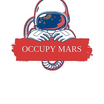 Occupy Mars Colonisation Space Exploration Space Race Colonize Mars Terraform Mars Mars Colony by mightyb