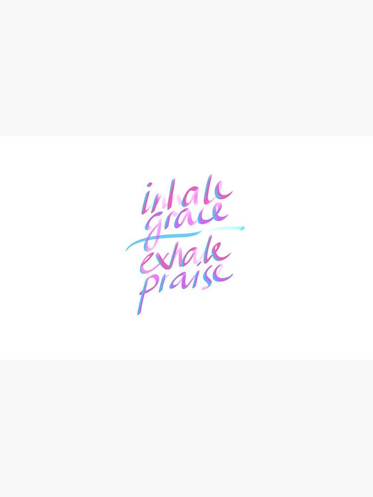 Inhale Grace Exhale Praise Christian Gift by TCC Publishing  by TCCPublishing
