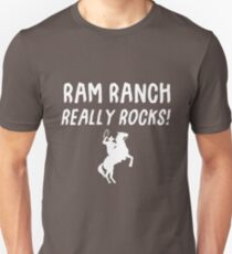 Ram Ranch rockt wirklich! Unisex T-Shirt