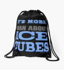 More than About Ice Cubes  Drawstring Bag