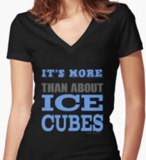More than About Ice Cubes  Women's Fitted V-Neck T-Shirt