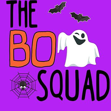 Halloween Boo Squad  by PopArtDesigns