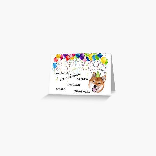 Shiba Inu, Doge meme, birthday card, Dog birthday card, Internet meme birthday card, meme greeting cards Greeting Card