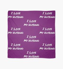 I Love 'Myself More Than' My Husband Scarf