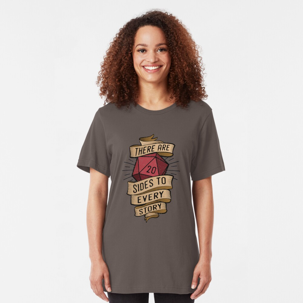 20 sides to every story Slim Fit T-Shirt