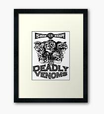 Five Deadly Venoms Framed Print