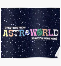 Greeting from Astroworld - Wish you were here Poster